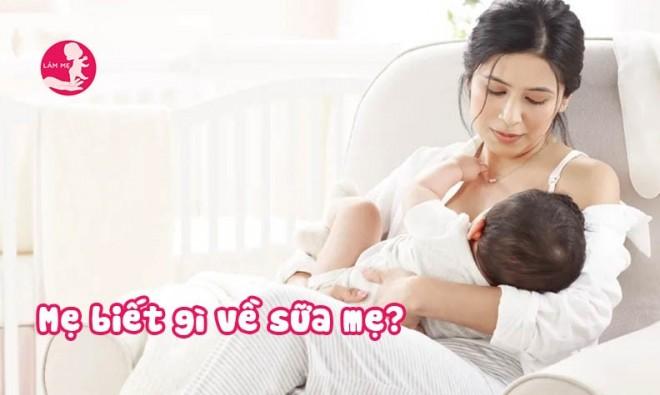 Tất tần tật những gì mẹ cần biết về sữa mẹ