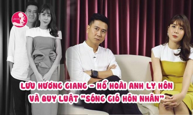 """Lùm xùm vụ việc ly hôn của Lưu Hương Giang – Hồ Hoài Anh và quy luật """"sóng gió hôn nhân"""""""