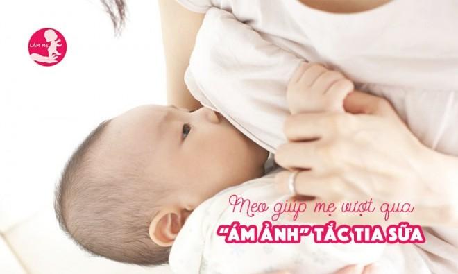 7 cách ngăn ngừa tắc tia sữa không phải mẹ nào cũng biết