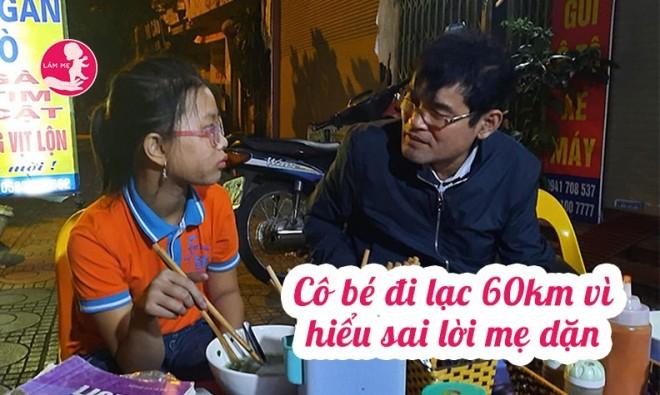 Cô bé đi lạc 60 km vì hiểu sai lời mẹ dặn