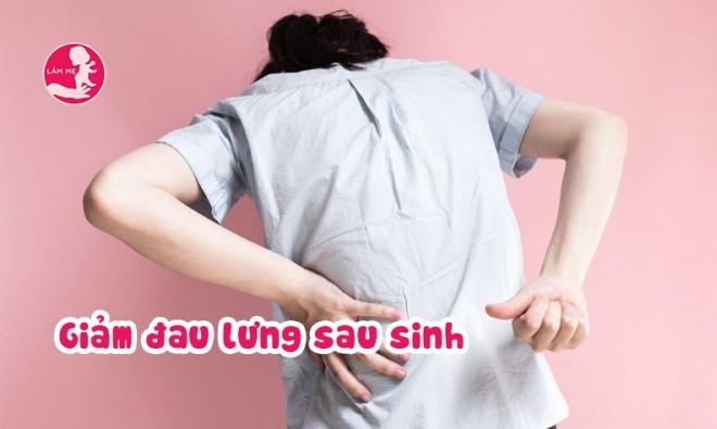 7 cách giúp mẹ giảm đau lưng sau sinh