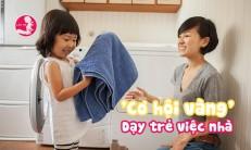 Bí kíp tận dụng kỳ nghỉ dài ngày như một 'cơ hội vàng' để dạy trẻ việc nhà