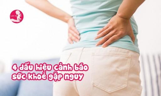 Cẩn thận trước 4 dấu hiệu lạ của cơ thể